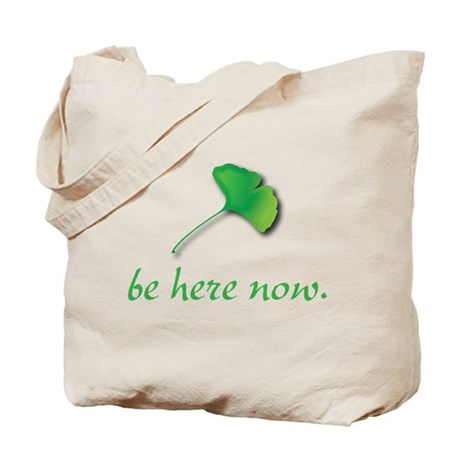 Be Here Now. Ginkgo leaf Tote Bag