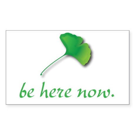 Be Here Now. Ginkgo leaf Rectangle Sticker