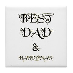BEST DAD & HANDYMAN Tile Coaster