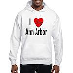 I Love Ann Arbor Michigan (Front) Hooded Sweatshir