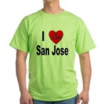 I Love San Jose California Green T-Shirt