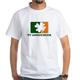 Irish TV ANNOUNCER Shirt