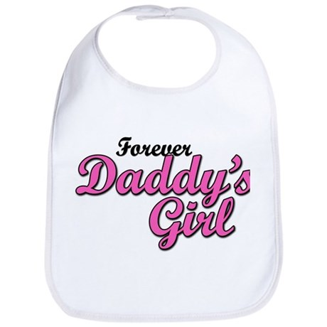 Forever Daddy's Girl - Bib