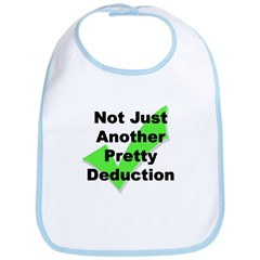 Not Another Pretty Deduction - Bib