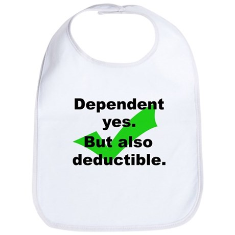 Dependent - But Tax Deduction - Bib