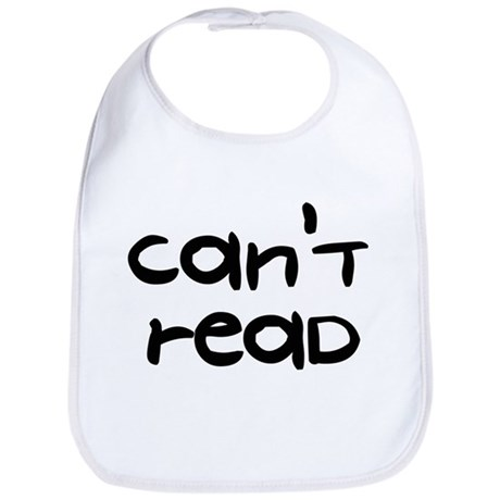 Can't Read - Bib