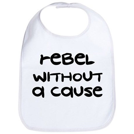 Rebel Without A Cause - Bib
