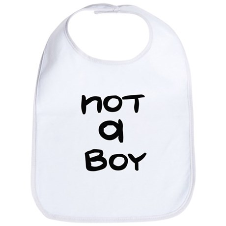 Not A Boy - Bib