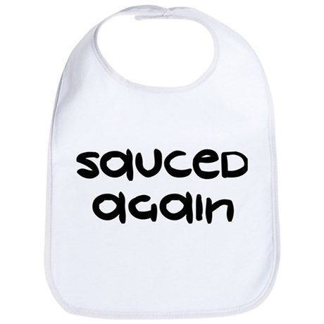 Sauced Again - Bib