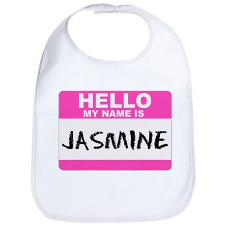 Hello My Name Is Jasmine - Bib