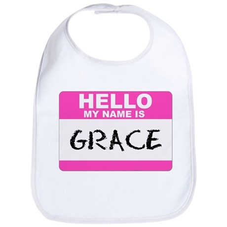 Hello My Name Is Grace - Bib