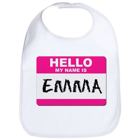 Hello My Name Is Emma - Bib