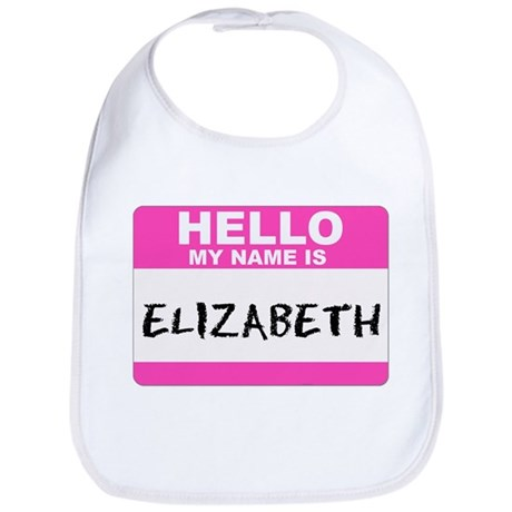 Hello My Name Is Elizabeth - Bib