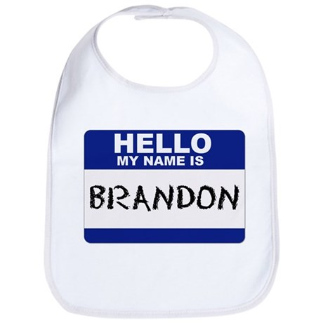 Hello My Name Is Brandon - Bib