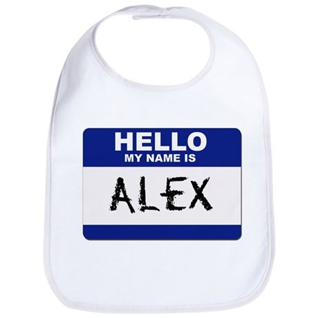 Hello My Name Is Alex - Bib