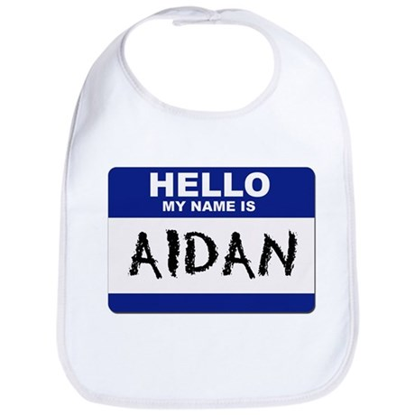 Hello My Name Is Aidan - Bib
