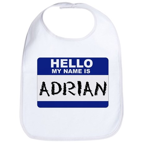Hello My Name Is Adrian - Bib