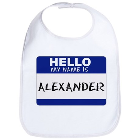 Hello My Name Is Alexander - Bib