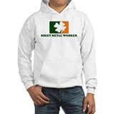 Irish SHEET METAL WORKER Hoodie Sweatshirt