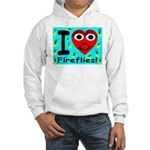 I (Heart) Fireflies Hooded Sweatshirt