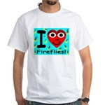 I (Heart) Fireflies White T-Shirt