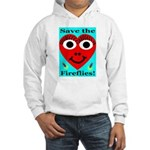 Save the fireflies! Hooded Sweatshirt