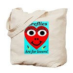 Fireflies are for lovers Tote Bag