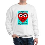 Fireflies are for lovers Sweatshirt