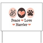 Peace Love Harrier Yard Sign