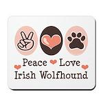 Peace Love Irish Wolfhound Mousepad
