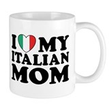 I Love My Italian Mom Small Mug