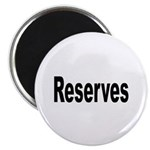 Reserves Magnet