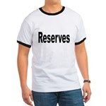 Reserves Ringer T