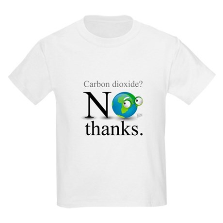 Carbon Dioxide? No Thanks. Kids Light T-Shirt