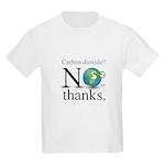 Carbon Dioxide? No Thanks. Kids Light T-Shirt