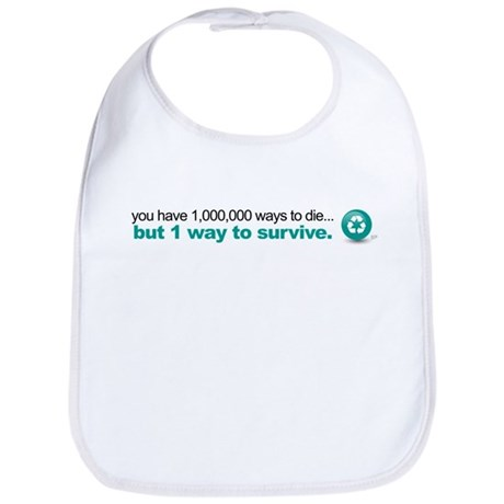 Survive by recycling Bib