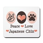 Peace Love Japanese Chin Mousepad