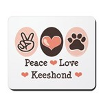Peace Love Keeshond Mousepad