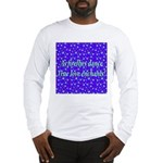 Firefly Enchantment Long Sleeve T-Shirt