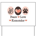 Peace Love Komondor Yard Sign