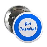 Got Insulin 2.25&quot; Button