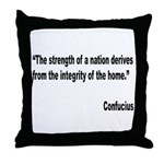 Confucius Home Integrity Quote Throw Pillow
