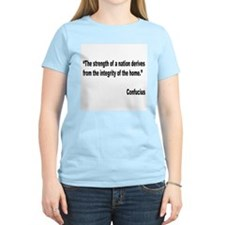 Confucius Home Integrity Quote (Front) T-Shirt