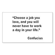 Confucius Job Love Quote Rectangle Decal