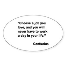 Confucius Job Love Quote Oval Stickers