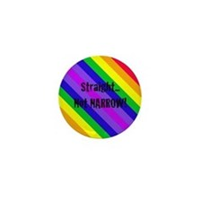 """Straight Not Narrow"" Mini Button (10 pack)"