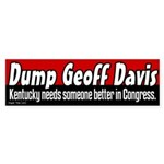 Dump Geoff Davis Bumper Sticker