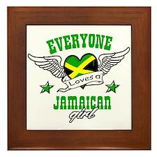 Everyone loves a jamaican girl Framed Tile