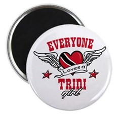 """Everyone loves a Trini Girl 2.25"""" Magnet (100 pack"""