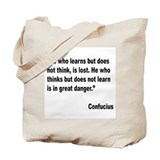 Confucius Lost Danger Quote Tote Bag